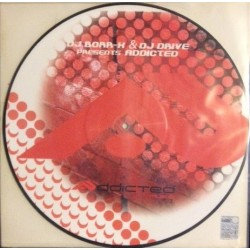DJ Borr-X & DJ Drive – Addicted