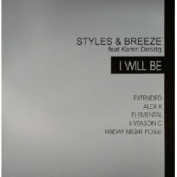 Styles & Breeze Feat Karen Danzig - I Will Be