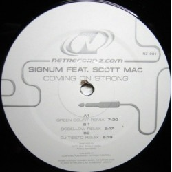 Signum Feat. Scott Mac - Coming On Strong (REMIXES)