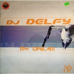 DJ Delfy ‎– My Dream