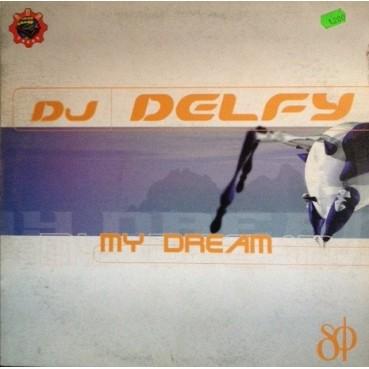 DJ Delfy – My Dream