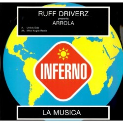 Ruff Driverz Presents Arrola – La Musica (2 MANO,TEMAZO HARDHOUSE DEL 99¡¡ SELLO INSOLENT)