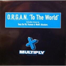 ORGAN – To The World (EDICIÓN UK)