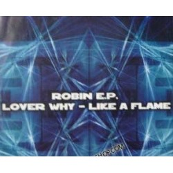 Robin - Robin EP (INCLUYE LOVER WHY & LIKE A FLAME¡)