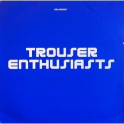 Trouser Enthusiasts ‎– Sweet Release (REMIXES MELÓDICOS.SE SALE¡¡)