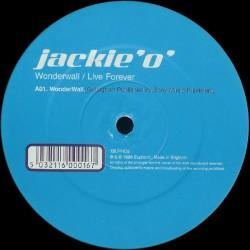 Jackie 'O' – Wonderwall / Live Forever