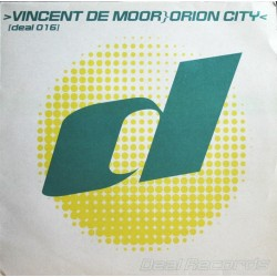 Vincent De Moor ‎– Orion City