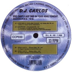 DJ Carlos  – Still Can't... / I Just Died In Your Arms Tonight (Remixes '98)
