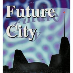 Future City – Only Love