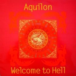 Aquilon  - Welcome To Hell