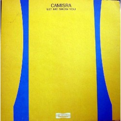 Camisra ‎– Let Me Show You (NACIONAL)