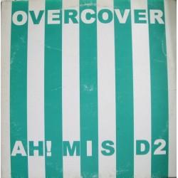 Overcover – Ah! Mis....D2