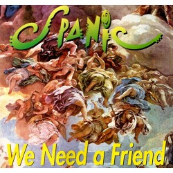 Spanic ‎– We Need A Friend