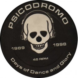 Psicodromo - Days Of Dance And Glory