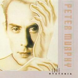 Peter Murphy – Love Hysteria (TEMAZOS¡¡)