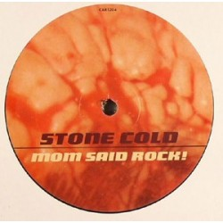 Stone Cold - Mom Said Rock