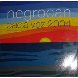 Negrocan – Cada Vez 2004