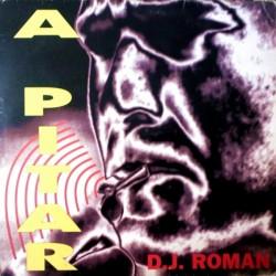 DJ Roman – A Pitar