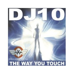 Chumi DJ Present DJ 10 - The Way You Touch(2 MANO,PERFECTO,TEMÓN DE LOS BUENOS¡¡)