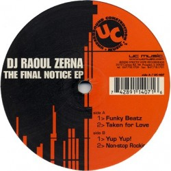 DJ Raoul Zerna – The Final Notice EP