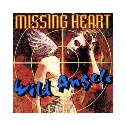 Missing Heart ‎– Wild Angels
