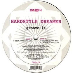 Hardstyle Dreamer – Groove It
