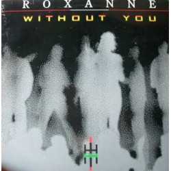 Roxanne – Without You (NACIONAL)