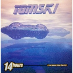 Tomski ‎– 14 Hours To Save The Earth (BOY RECORDS)
