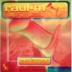 Raul M – Obsession