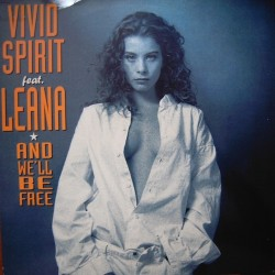 Vivid Spirit Feat. Leana  – And We'll Be Free