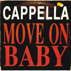 Cappella – Move On Baby