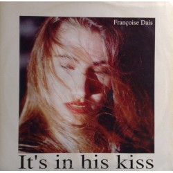 Françoise Dais - It's In His Kiss