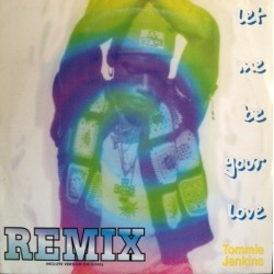 Tommie Jenkins - Let Me Be Your Love (REMIX,TEMAZO¡)