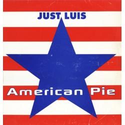 Just Luis - American Pie(DISCO NUEVO¡¡ TEMAZOO¡¡¡)
