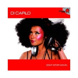Di Carlo ‎– Dont Stop Movin