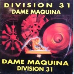 Division 31 – Dame Máquina