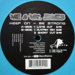 Me & Mr. Jones – Keep On Be Strong (SELLO MIGHTY)