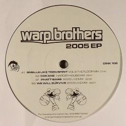 Warp Brothers – 2005 EP