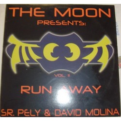 The Moon  Presents Sr. Pely & David Molina - Vol. II - Run Away(BUENISIMO¡¡)