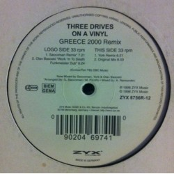 Three Drives On A Vinyl – Greece 2000 (Remix + Original)