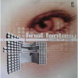 Final Fantasy – I Close My Eyes