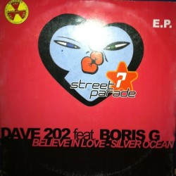 Dave 202 ‎– Believe In Love EP