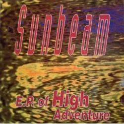 Sunbeam – EP Of High Adventure