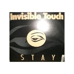 Invisible Touch ‎– Stay