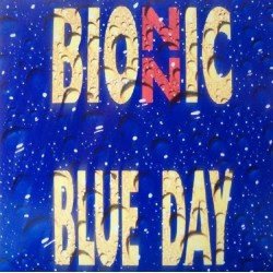 Bionnic ‎– Blue Day