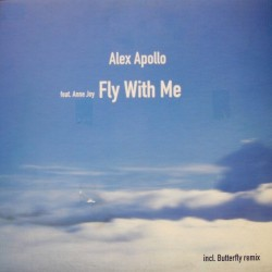 Alex Apollo Feat. Anne Joy ‎– Fly With Me