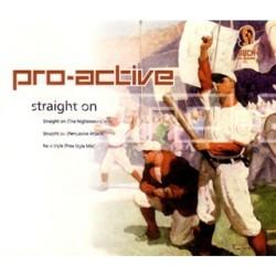 Pro-Active – Straight On