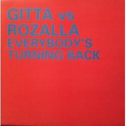 Gitta vs. Rozalla – Everybody's Turning Back