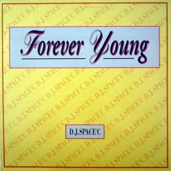DJ Space'C - Forever Young