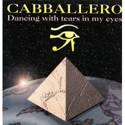 Cabballero – Dancing With Tears In My Eyes